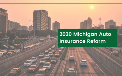 2020 Michigan Auto Insurance Reform: Dates, Deadlines & What You Need to Know